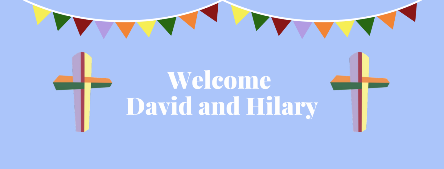Welcome Revd David and Hilary Hildred